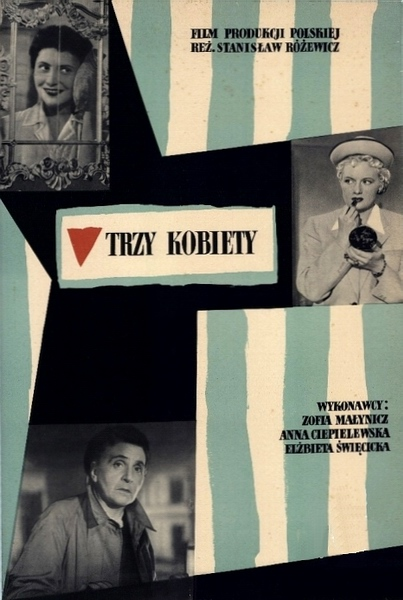 Trzy kobiety, Three Woman, Stachurski Marian