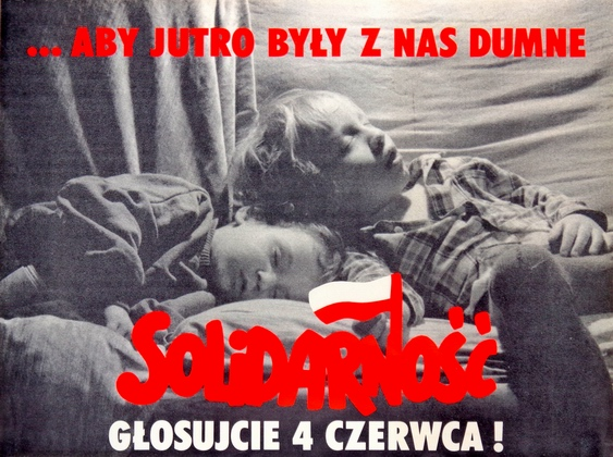 Solidarnosc, glosujcie 4 czerwca...aby jutro byly z nas dumne, Solidarnosc. Vote June 4. So That Tomorrow They Will Be Proud of Us, unk